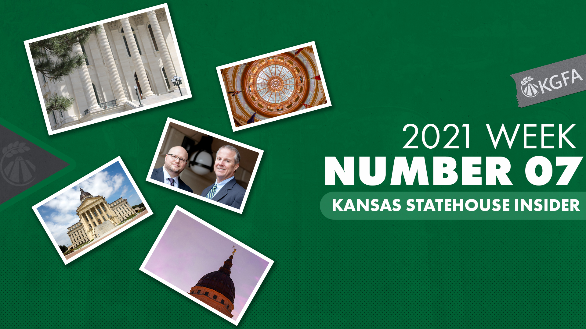 2021 Kansas Statehouse Insider Week Seven